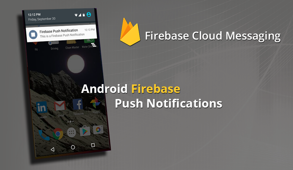 Firebase Cloud Messenging